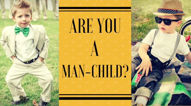 Are You a Man Child