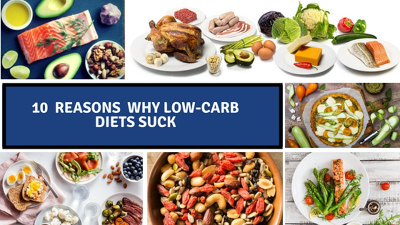 10 Reasons Why Low-Carb Diets Suck