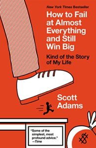 Best books for men How to Fail at Almost Everything and Still Win Big