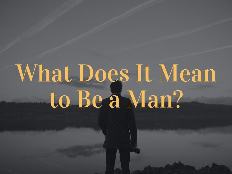 what does to a man mean